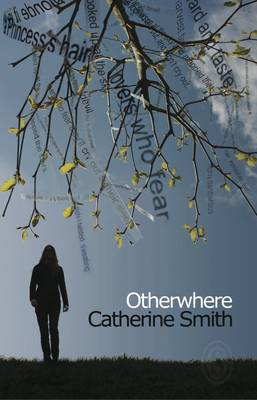 Otherwhere by Catherine Smith