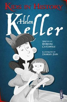 Kids in History: Helen Keller book