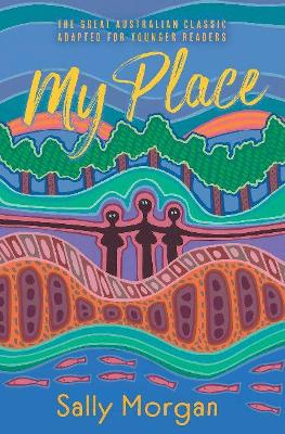 My Place for Younger Readers by Sally Morgan