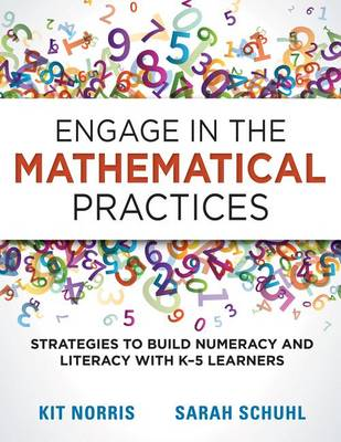 Engage in the Mathematical Practices by Kit Norris