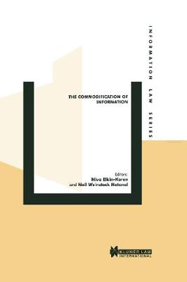The Commodification of Information by Keith Elkin