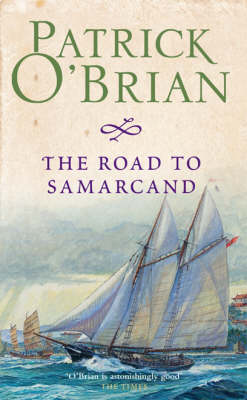 The The Road to Samarcand by Patrick O'Brian
