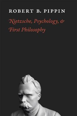 Nietzsche, Psychology, and First Philosophy book