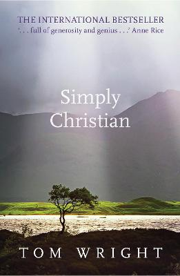 Simply Christian by Tom Wright