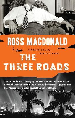 Three Roads by Ross Macdonald
