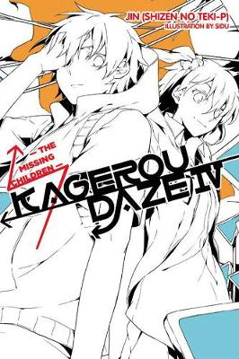 Kagerou Daze, Vol. 4 (light novel) by Jin