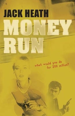 Money Run by Jack Heath