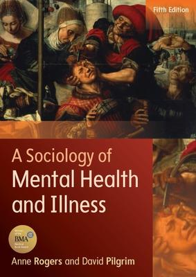 Sociology of Mental Health and Illness book