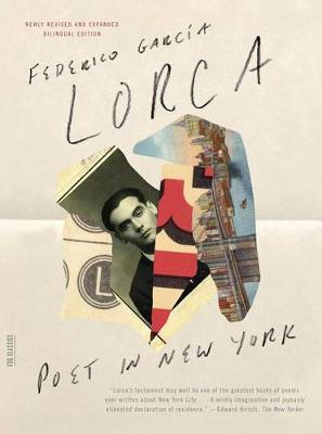 Poet in New York by Federico Garcia Lorca