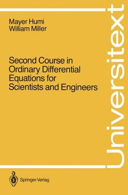 Second Course in Ordinary Differential Equations for Scientists and Engineers by Mayer Humi