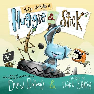 The Epic Adventures of Huggie & Stick book