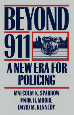 Beyond 911 by Malcolm K. Sparrow