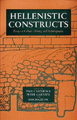 Hellenistic Constructs by Paul Cartledge