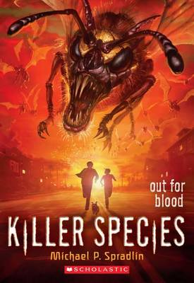Out for Blood (Killer Species #3) by Michael P Spradlin