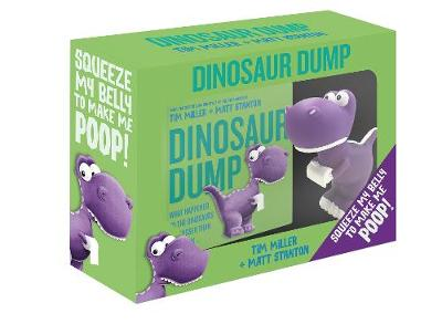 Dinosaur Dump Boxed Set (Book and Dinosaur Toy) by Tim Miller