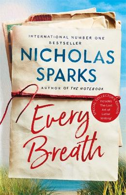 Every Breath: A captivating story of enduring love from the author of The Notebook by Nicholas Sparks