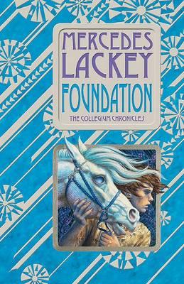 Foundation Collegium 1 by Mercedes Lackey