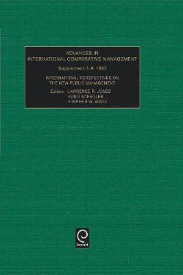 International Perspectives on the New Public Management by Lawrence R. Jones