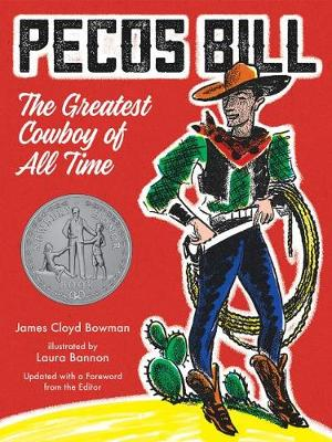 Pecos Bill by James Cloyd Bowman