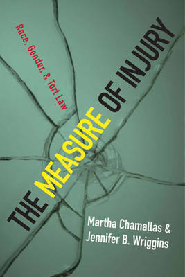 The Measure of Injury by Martha Chamallas
