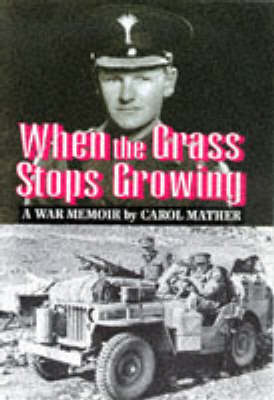 When the Grass Stops Growing book