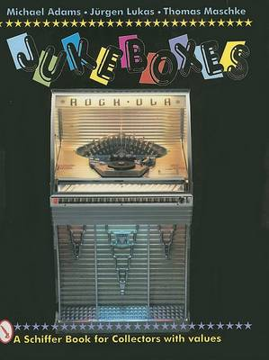 Jukeboxes by Michael Adams