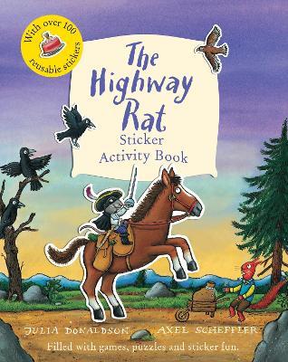 The Highway Rat Sticker Activity Book by Julia Donaldson