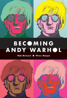 Becoming Andy Warhol book