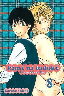 Kimi ni Todoke: From Me to You, Vol. 8 by Karuho Shiina