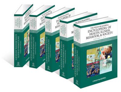 Wiley Blackwell Encyclopedia of Health, Illness, Behavior, and Society book