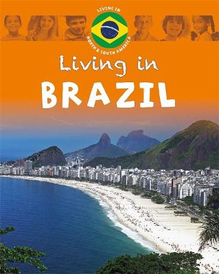 Living in North & South America: Brazil book