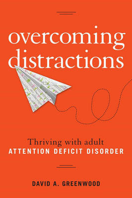 Overcoming Distractions by David A. Greenwood
