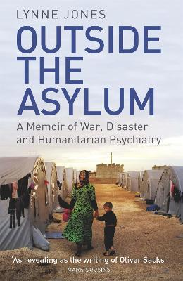 Outside the Asylum by Lynne Jones