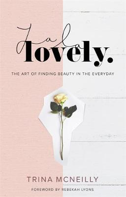 La La Lovely by Trina McNeilly