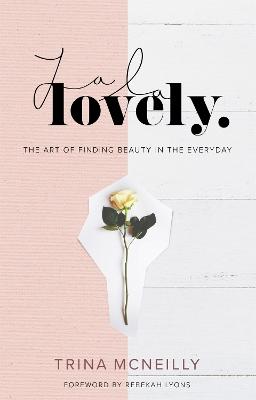La La Lovely by Trina McNeilly