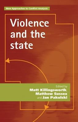 Violence and the State book