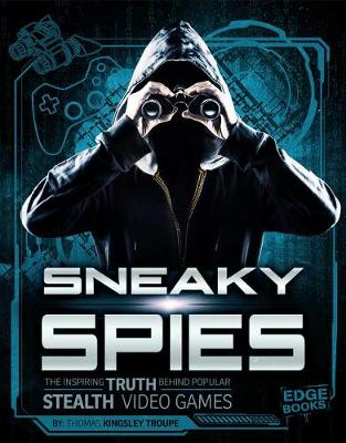 Sneaky Spies by Thomas Kingsley Troupe
