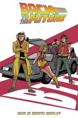 Back To The Future Who Is Marty McFly? book