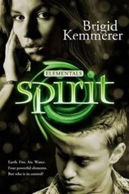 Spirit: Elementals 3 by Brigid Kemmerer