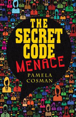 The Secret Code Menace by Pamela Cosman