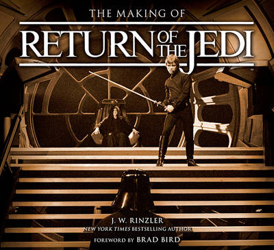 Making of Return of the Jedi by J. W. Rinzler