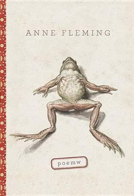 Poemw by Anne Fleming