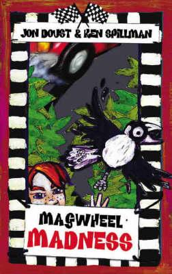 Magwheel Madness by Jon Doust