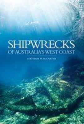 Shipwrecks of Australia's West Coast by M. McCarthy
