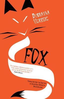 Fox by Dubravka Ugresic