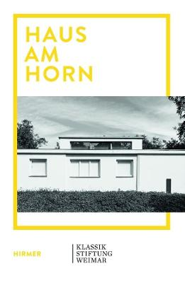 Haus am Horn: Bauhaus Architecture in Weimar book