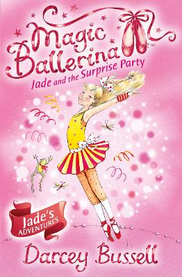 Jade and the Surprise Party by Darcey Bussell