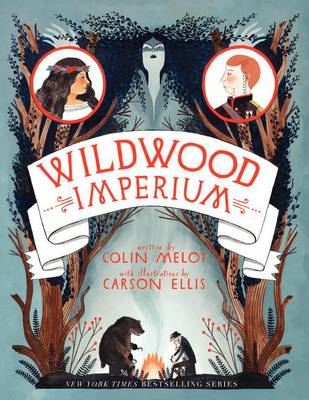Wildwood Imperium by Colin Meloy