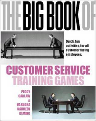 Big Book of Customer Service Training Games by Peggy Carlaw
