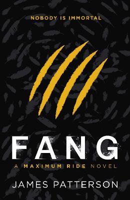 Maximum Ride: Fang by James Patterson
